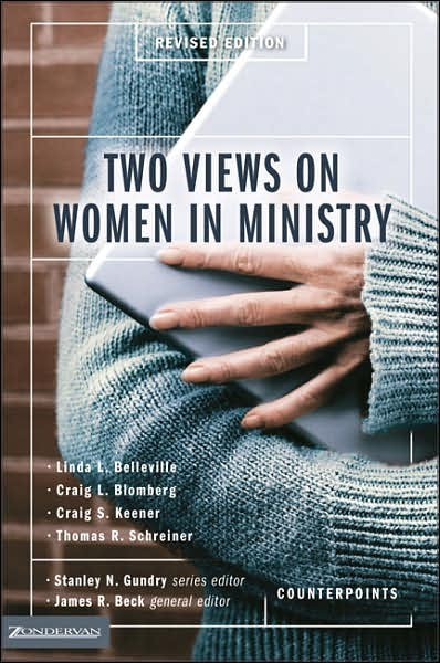 BlomWomen - Two Views of Women in Ministry, by Craig L. Blomberg, James R. Beck