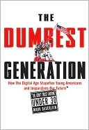 Book: The Dumbest Generation