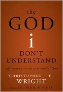 Book: The God I Don't Understand: Reflections on Tough Questions of Faith