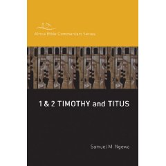Book: 1 &amp; 2 Timothy andTitus Africa Bible Commentary Series