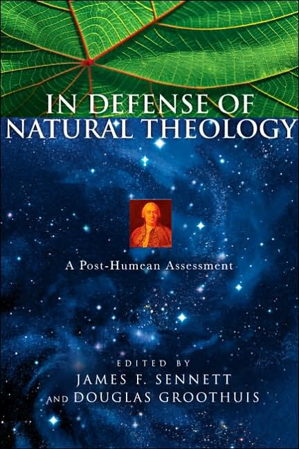 GrooDefens - In Defense of Natural Theology: A Post-Humean Assessment, by Douglas Groothuis