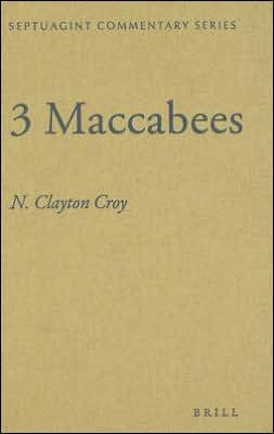 Hess3Mac - 3 Maccabees, Septuagint Commentary Series, ed. by Richard S. Hess