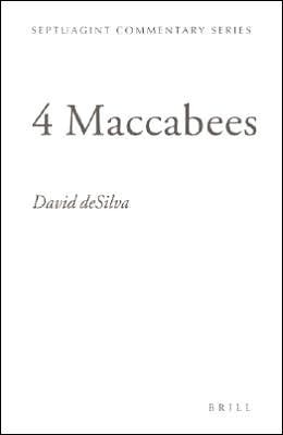 Hess4Mac - 4 Maccabees, Septuagint Commentary Series, ed. by Richard S. Hess