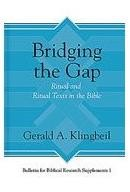 HessBridg - Bridging the Gap: Ritual and Ritual Texts in the Bible, ed. by Richard S. Hess
