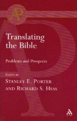 HessTrans - Translating the Bible: Problems and Prospects, ed. by Richard S. Hess