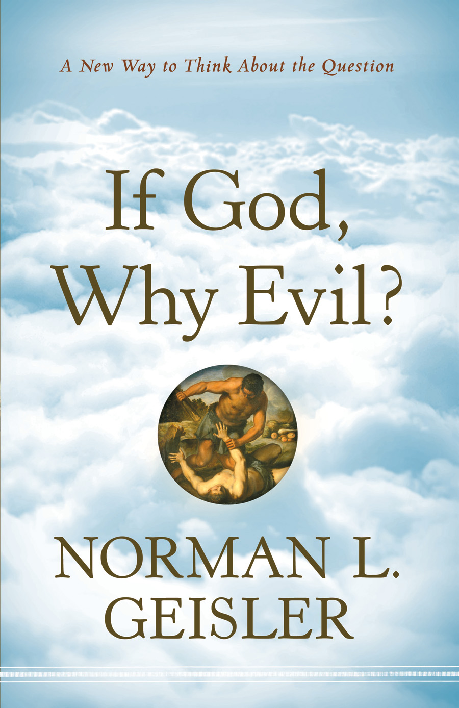 If God, Why Evil